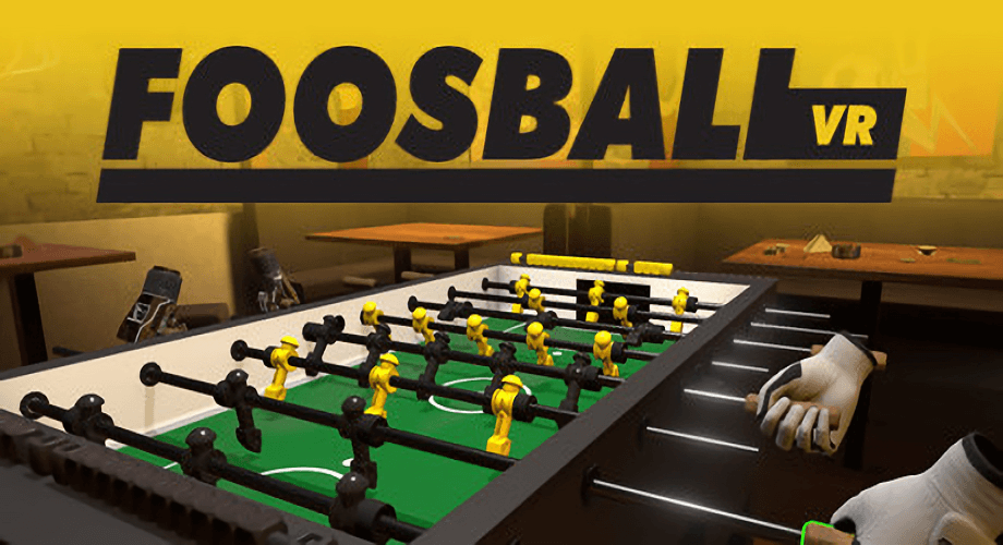 Foosball In Virtual Reality: The Fun Of VR Foosball